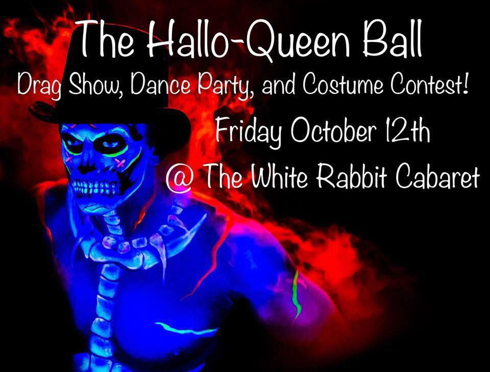 wonderland events presents the hallo queen ball drag show dance