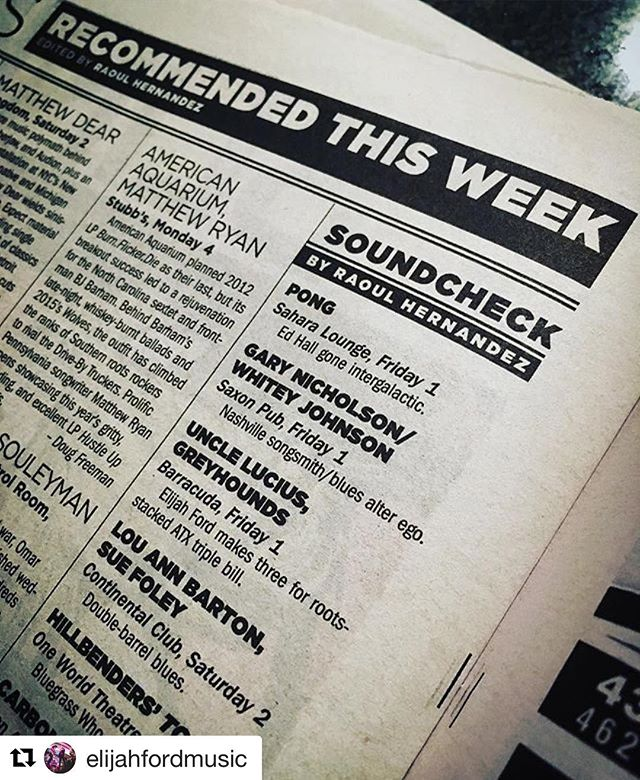#Repost @elijahfordmusic // Our show with @unclelucius & @greyhoundsmusic tonight comes recommended by the @austinchronicle - you trust them, don't you?  @barracuda611east7th is the place, we're on at 9. Do it.