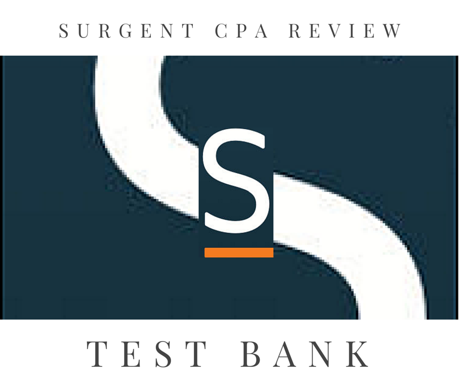 Surgent CPA Review Test Bank - CPA Exam Buzz