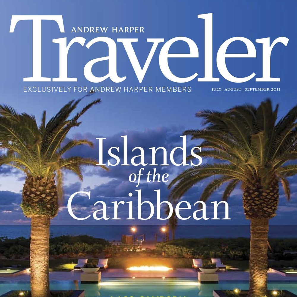 Several Articles (including cover Story)  Harper Traveler - Jul/Aug/Sept 2011