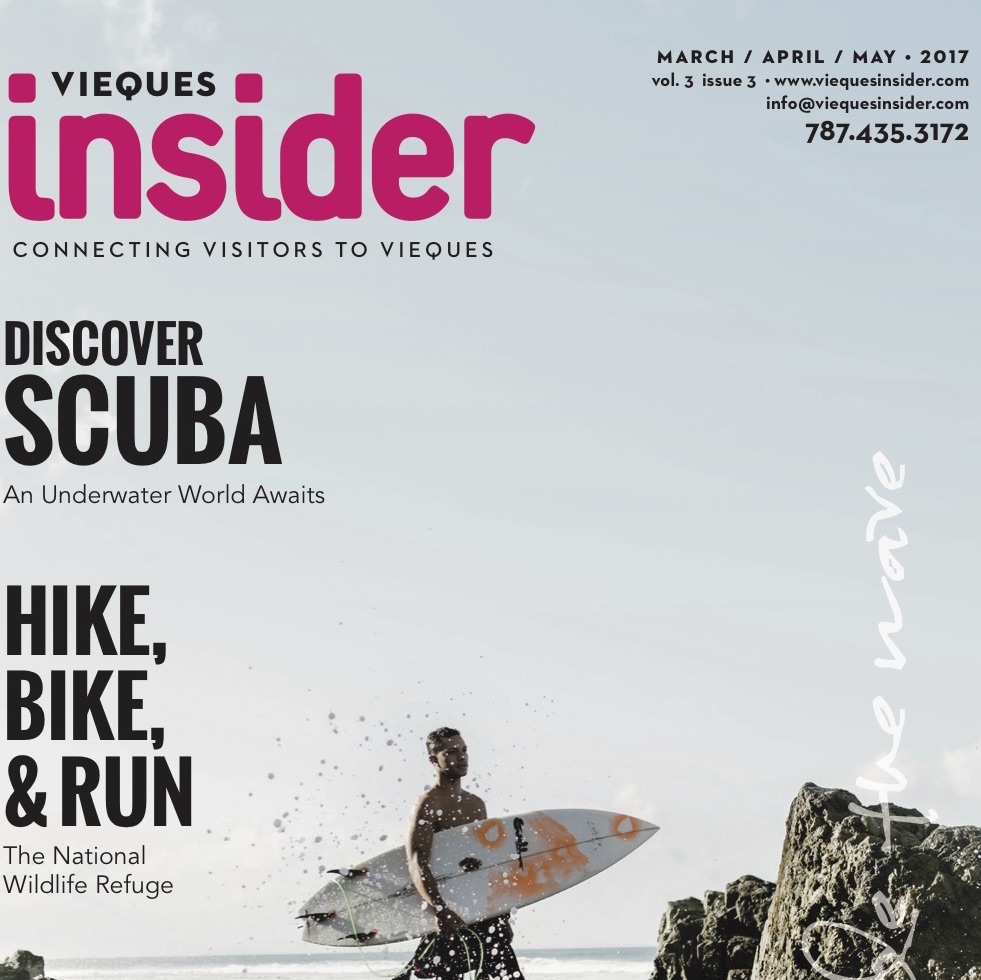 Several Articles Vieques Insider - Mar/Apr/May 2017