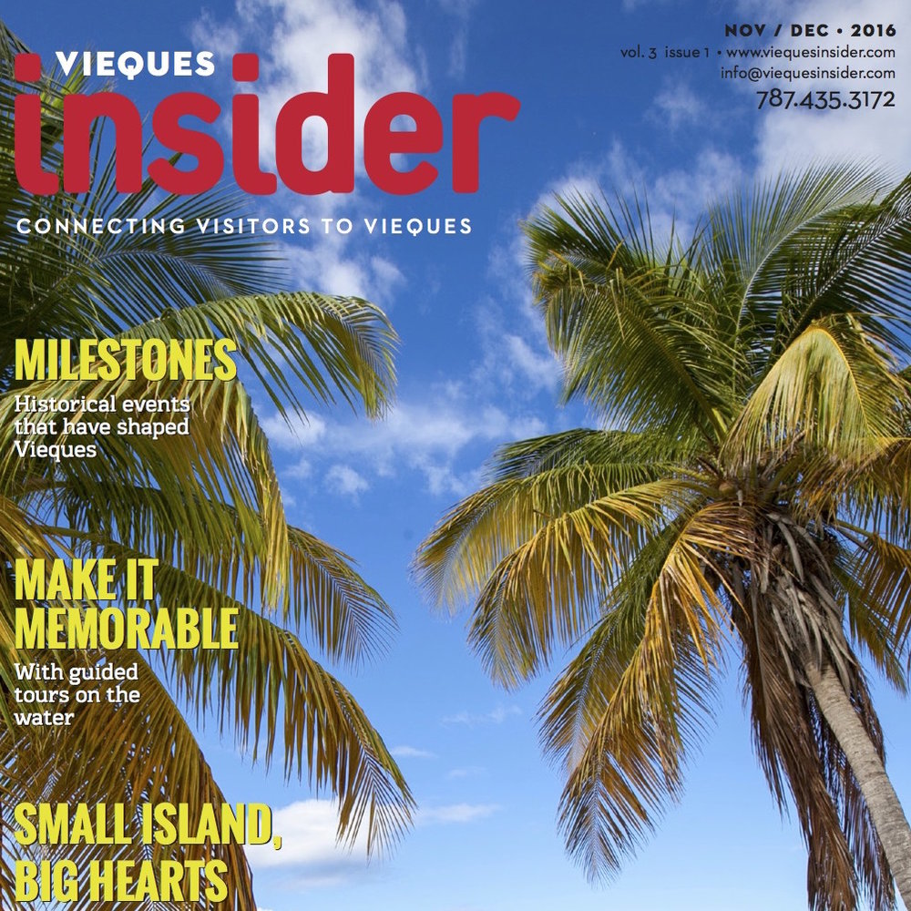 Several Articles Vieques Insider - Nov/Dec 2016