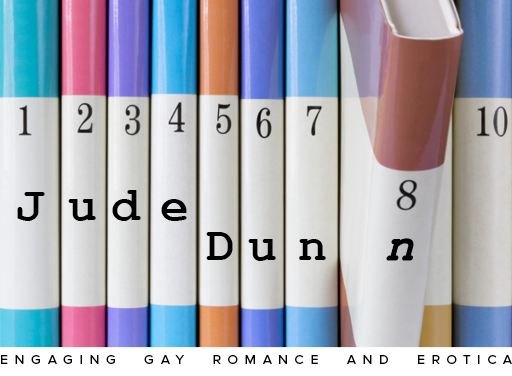 Jude Dunn, Engaging Gay Romance and Erotica
