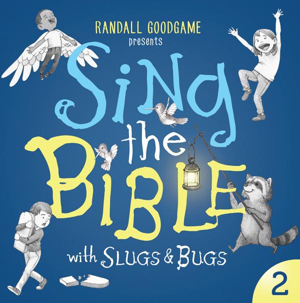 Sing the Bible - Vol 2 — Slugs & Bugs