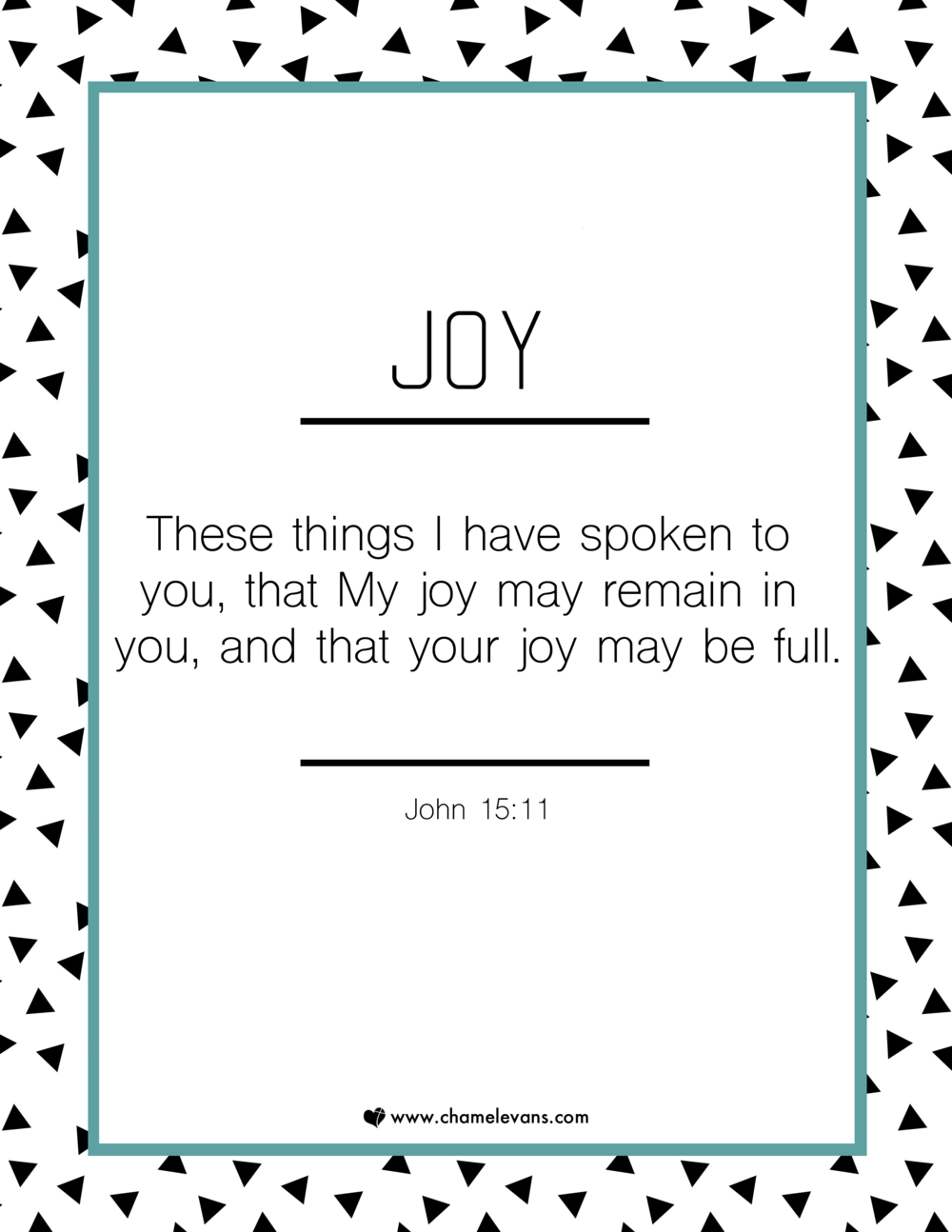 FREE SCRIPTURE ART PRINTABLES - joy - STAND IN GOD'S TRUTH | WWW.CHAMELEVANS.COM