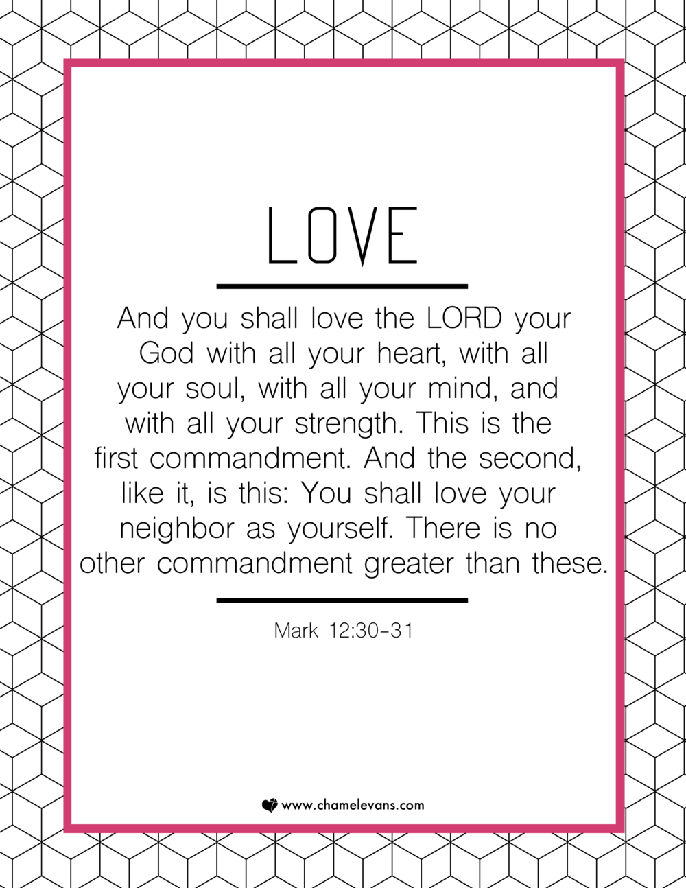 FREE SCRIPTURE ART PRINTABLES - love   - STAND IN GOD'S TRUTH | WWW.CHAMELEVANS.COM