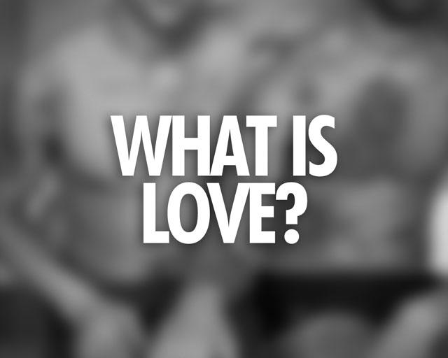what_is_love_v01.jpg