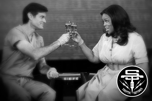 Dr. Oz and Oprah Winfrey make pseudoscience palatable to an affluent audience.