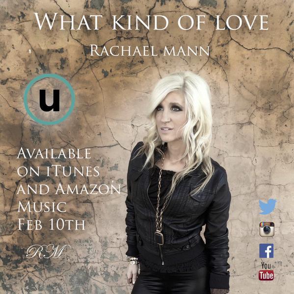 Rachael Mann - What Kind Of Love