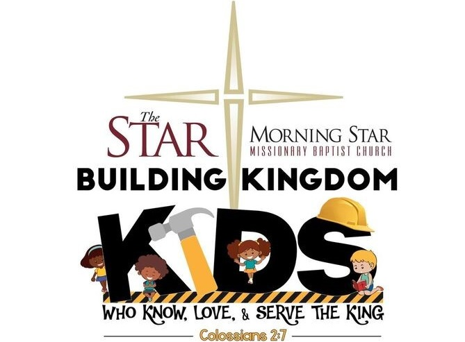 MORNING STAR KINGDOM KIDS MINISTRY