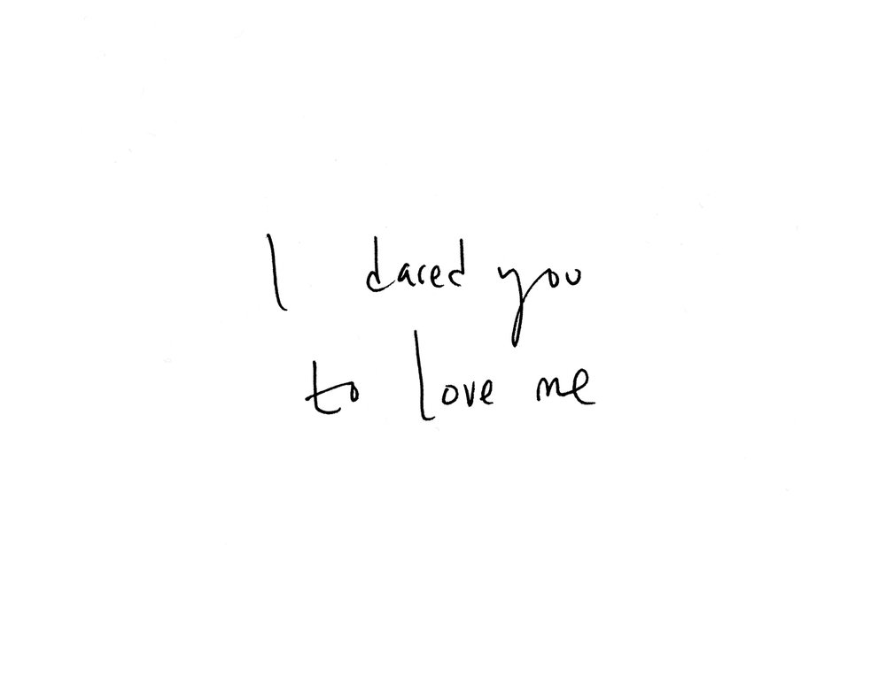 i dared you to love me.jpg
