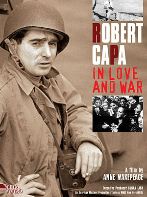 Robert Capa: In Love and War