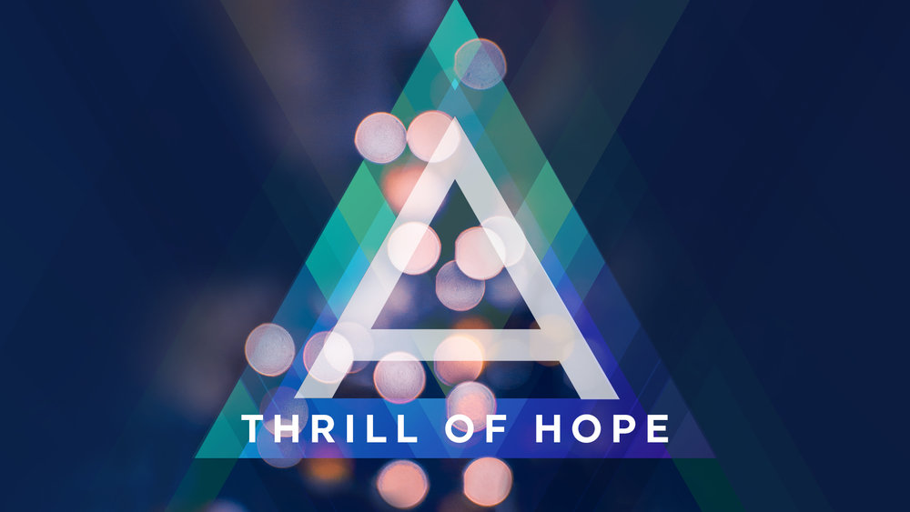 A Thrill of Hope MAIN SERIES SLIDE.jpg