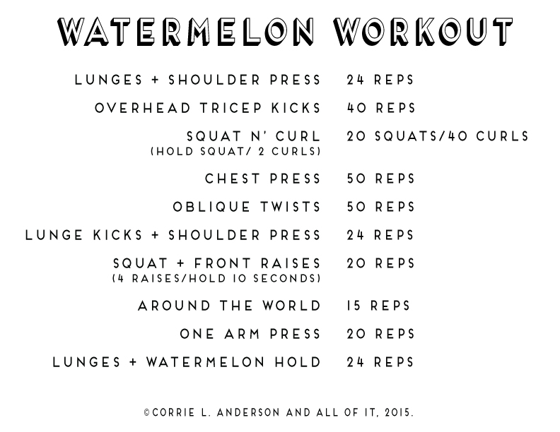 All of It - Watermelon Workout
