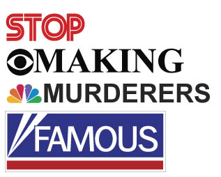 stop-making-murderers-famous-016.jpg