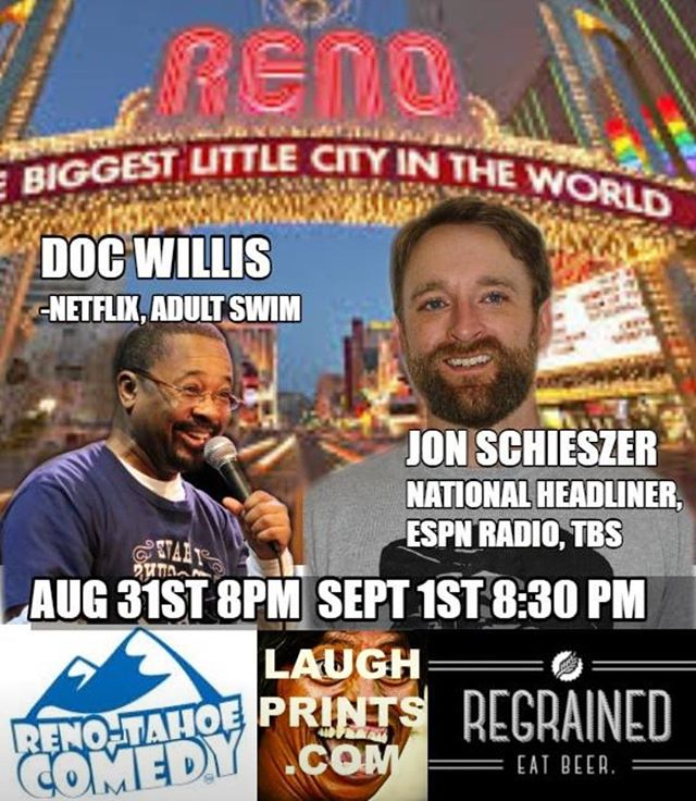 This weekend Fri/Sat - Reno go catch @jonisherecomedy @docwilliscomedy and guest spots from @drewskixc  #reno #renonv #renotahoe #renotahoecomedy #tbs #espn #netflix #thejellies #adultswim