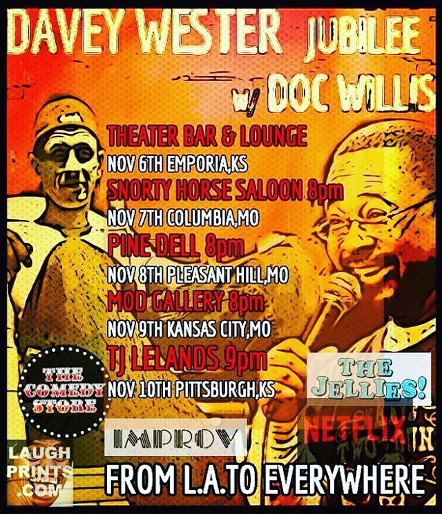 Laugh Prints is happy to present @daveywester12 @docwilliscomedy Nov 6-10 #EmporiaKs #ColumbiaMo @saloonsnortyhorse - #PleasantHillMO @pine_dell_horse_farm - #KansasCity @mod.gallery.space - #PittsburghKansas @tjlelands  Go Get Some Laughs.  #emporiastate #mizzou #Pittstate #kccrossroads #kcmo