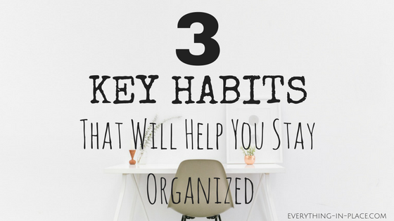 key habits organized