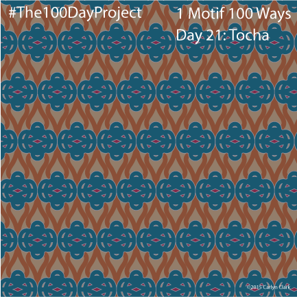 """""""Tocha"""", by Carlyn Clark of """"The 1 Motif 100 Ways"""" series for day 21 of """"The 100 Day Project"""""""