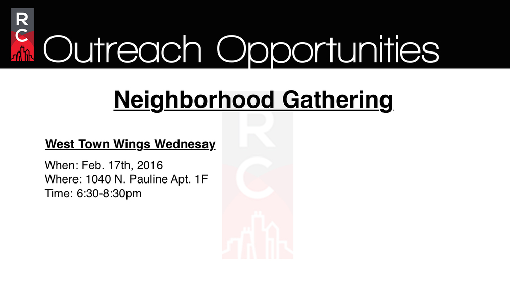 Get involved with meeting new people within your very own neighborhoods as we invite them to food, fellowship, and fun! Together let's carry out the vision of Renewal Church as we renew, rebuild, and release people for city impact. Join a Gathering that is closest to your neighborhood. Chicago, here we come!