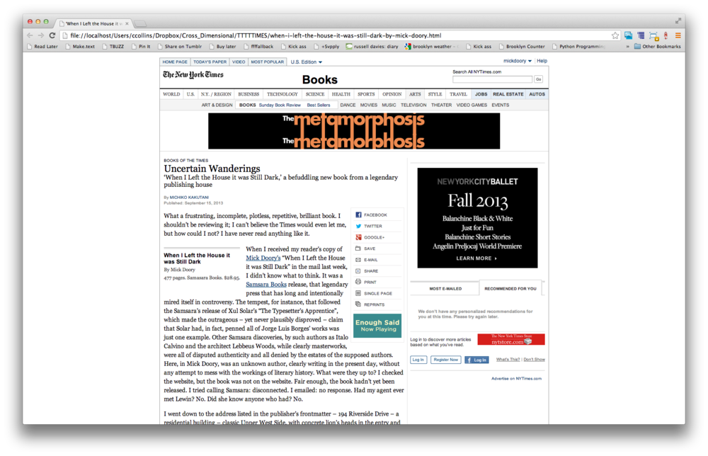 A review of the book Rick Moody began reading in the cloister, on a hacked page of the New York Times Review of Books. New York City, 2013. Web design by Carl Collins. Writing by Abraham Burickson.