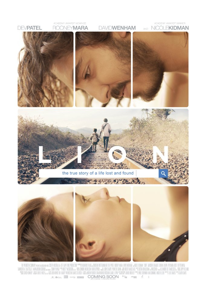 Lion - 2016, Directed by Garth Davis. Written by Saroo Brierley and Luke Davies, adapted from Saroo's book