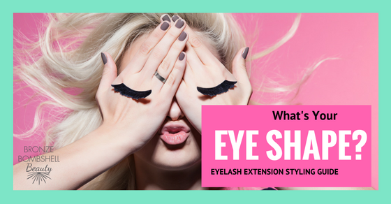 What's your Eye Shape? Eyelash Extension Styling Guide — Bronze ...