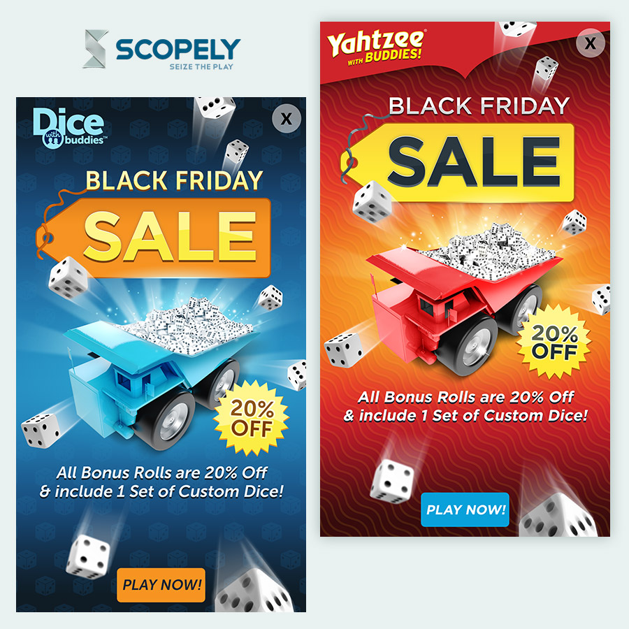Scopely, Mobile Game Promos: Dice with Buddies, and Yahtzee with Buddies, Black Friday Specials - (Scopely, Inc.) - 2015