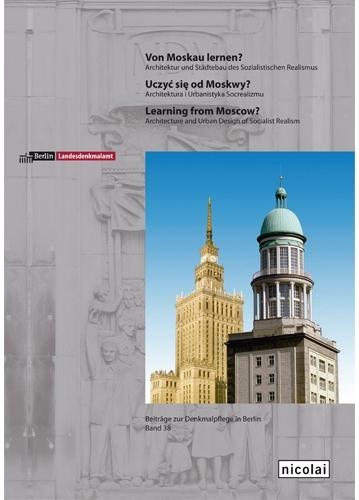Von Moskau Lernen ,   Nicolai Verlag, 2012   Editing