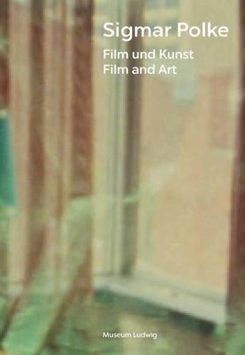Sigmar Polke: Film and Art , Museum Ludwig, Verlag der Buchhandlung Walther König, 2016   Translation
