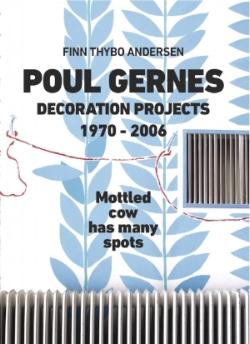 Poul Gernes: Decoration Projects 1970–2006 , Koenig Books, 2018   Editing