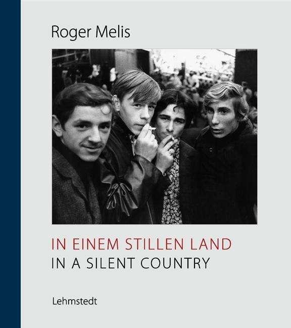 Roger Melis,  In a Silent Country , Lehmstedt Verlag, 2018   Translation