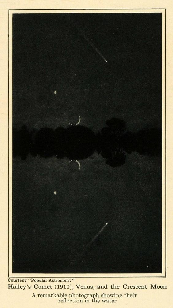 1921 – Halley's Comet, Venus and a crescent moon being reflected in the water. The comet appears once every 75 years and interestingly, Mark Twain was born two weeks after the comet's perihelion in 1835 and was quoted as saying that he would be going out with the comet as well. He died the day after the perihelion in 1910.