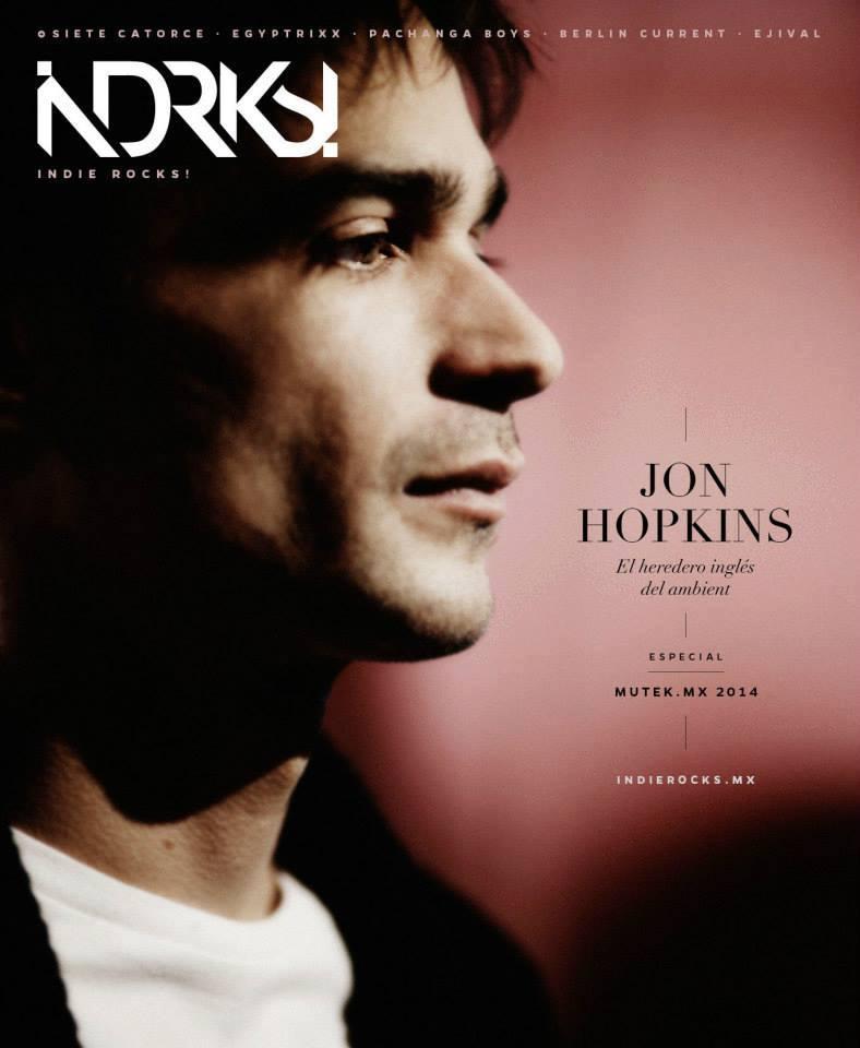 Mi entrevista al talentoso Jon Hopkins.