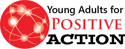 YOUNG ADULTS FOR POSTIVE ACTION