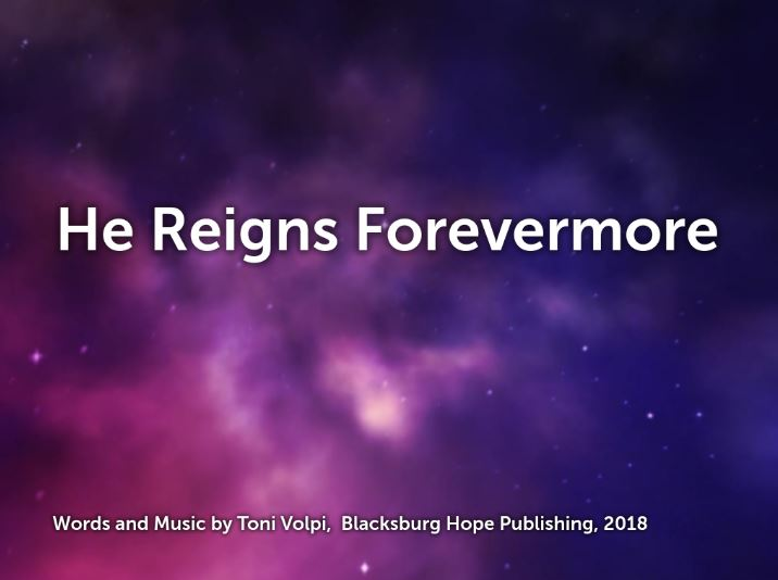 He Reigns Forevermore