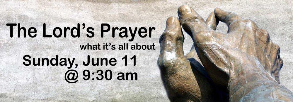 2017 The Lord's Prayer Sermon LW.jpg