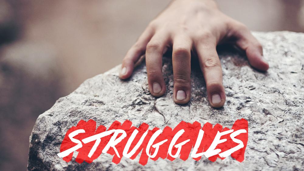 Struggles Series