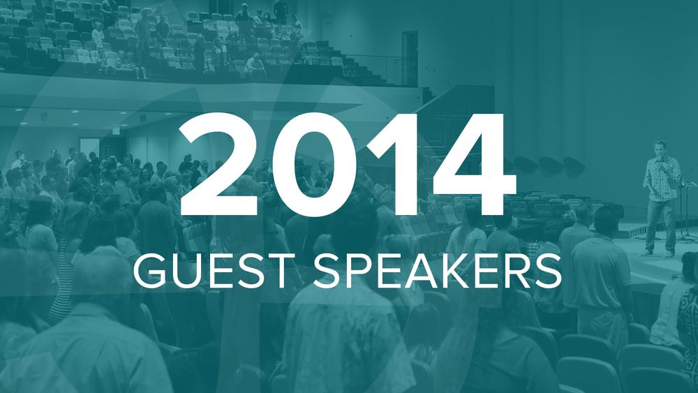 2014 Guest Speakers