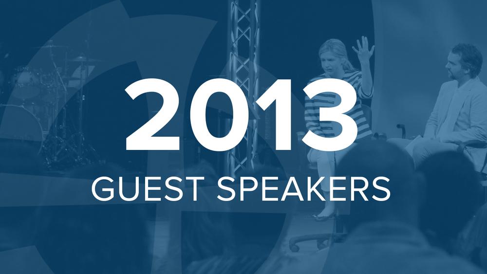 2013 Guest Speakers