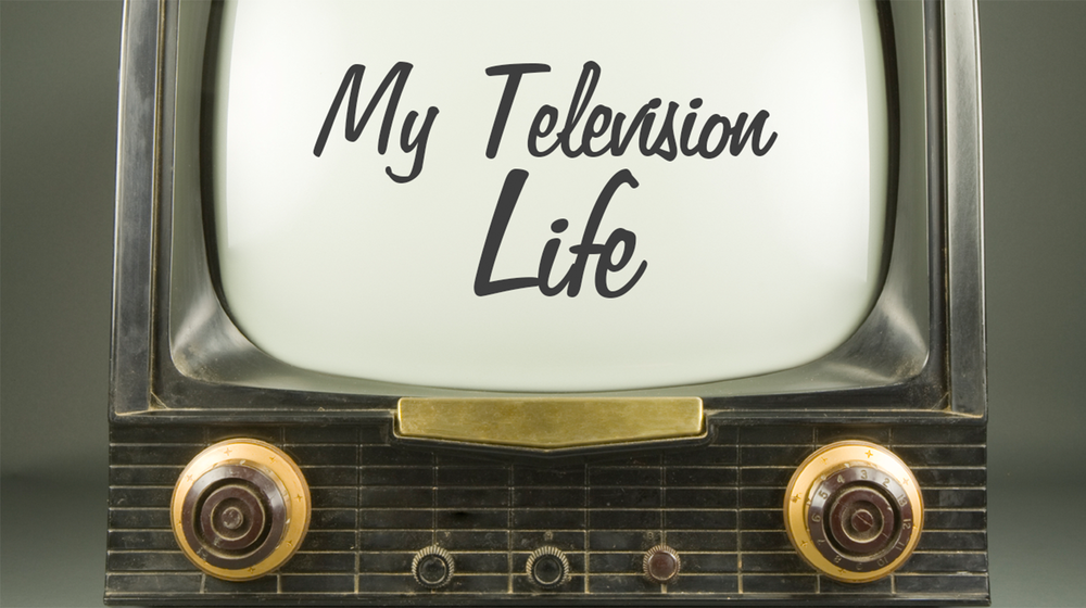 My Television Life Series