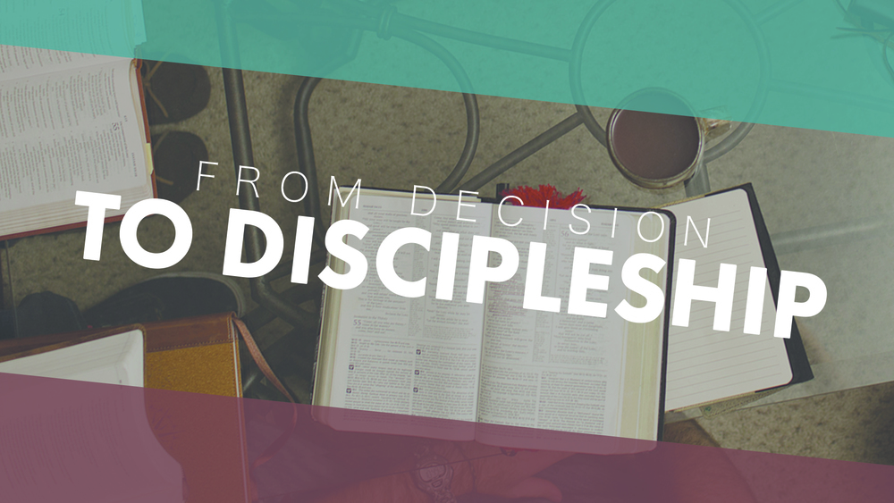 From Decision To Discipleship - Virgil Walker