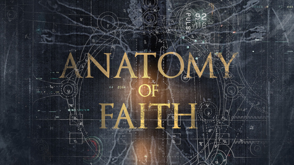 Anatomy Of Faith - Byron Cutrer