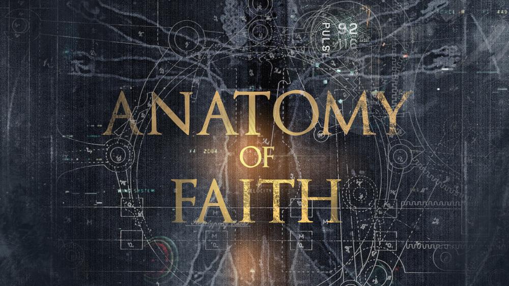 Anatomy Of Faith -Byron Cutrer