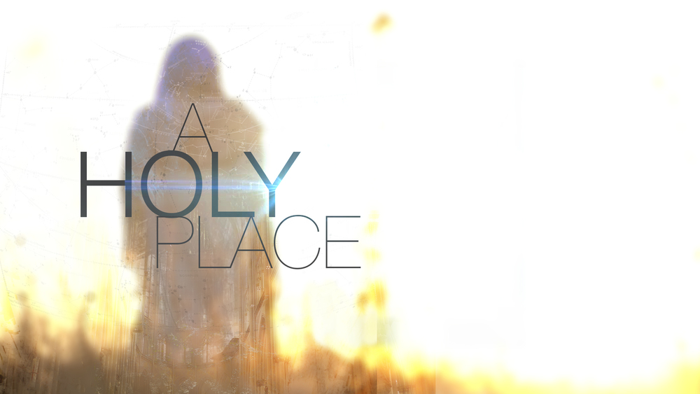 A Holy Place -Dr Curt Dodd