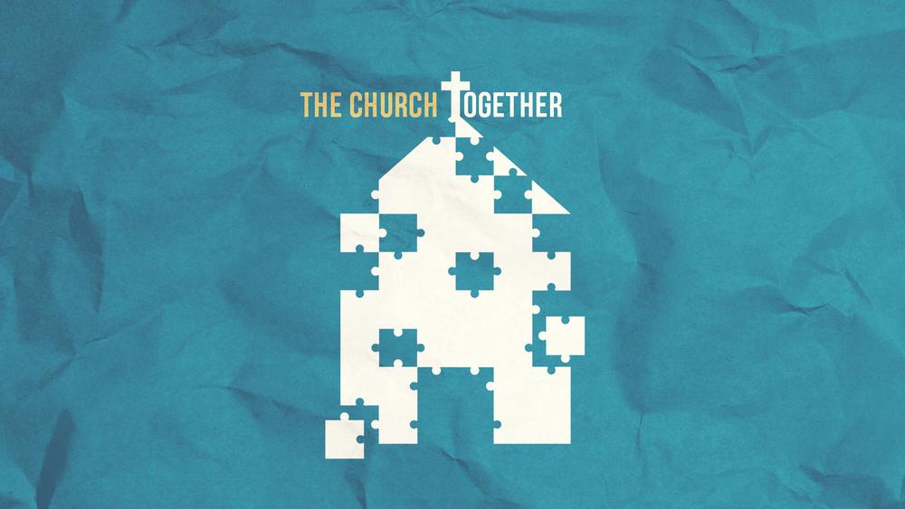 The Church Together - Dr Curt Dodd