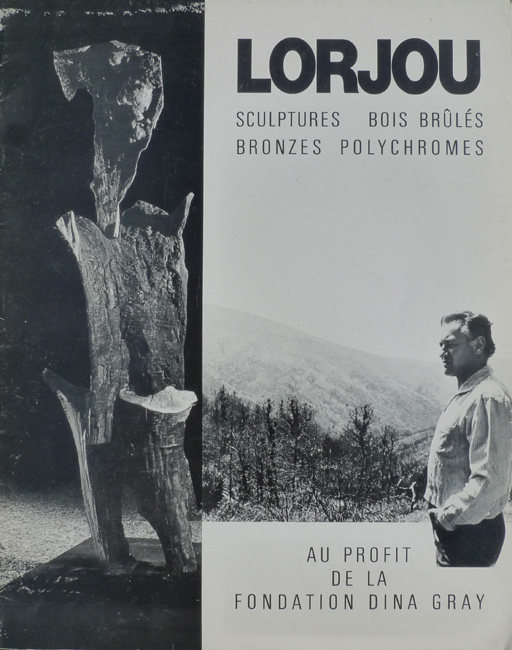 Lorjou, Sculptures, Burnt Wood, Bronzes, Polychromes (Sculptures, Bois Brulés, Bronzes, Polychromes)    La Bastide Grande   Saint-Tropez, France    1972