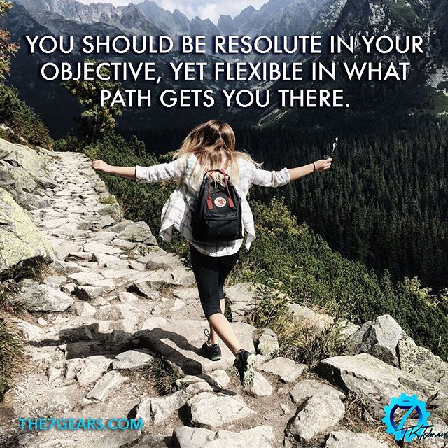 You should be resolute in your objective, yet flexible in what path gets you there. #inspirationalquote #success #the7gears #lifequotes #quotestoliveby #goodreads #greatreads #localauthor #wisdom #motivationalquotes #motivation #goodvibes #Causeandeffect #selfimprovement #personaldevelopment #selfhelp #selfcare #successquotes #mindsetofgreatness #entrepreneur #hustle #grind #startup #happiness #mindset #positivity #determination #greatness #instaquote #quoteoftheday