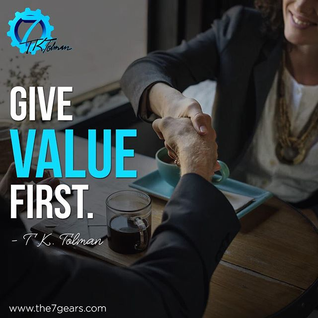 "This is a foundational principle in relationships, be it personal or business. Value is not money - Money is a byproduct of value given first. Businesses flourish, relationships expand when value is given first! The message contained in this quote is in the order.  Our society lives by a ""do what you can for me, and I'll see what I can do for you"" mentality - this is why people are apathetic, skeptical, and cynical. Imagine what great things could come from a life of value given first! The supreme example of this is in the holidays - God gave us the gift of eternal life, first, before we were ever born! What greater value could you give than that?"