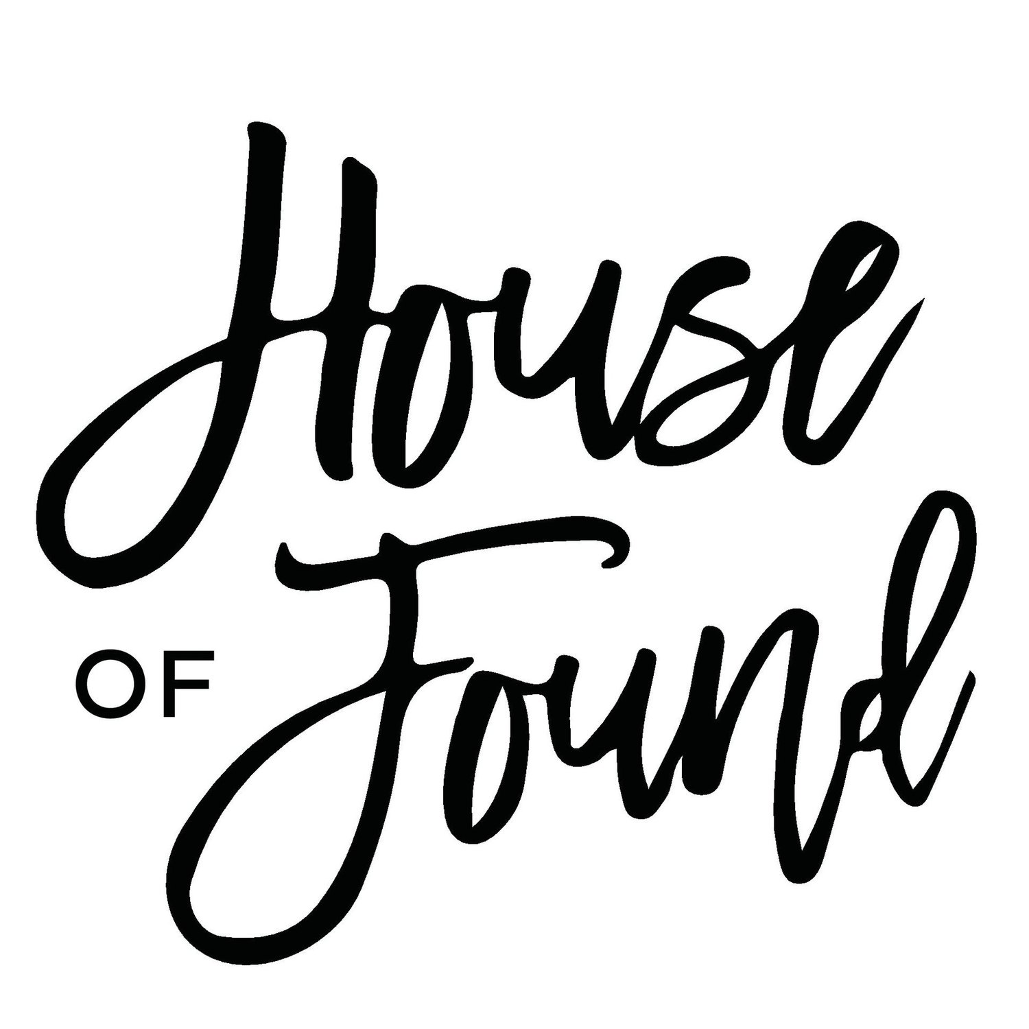 HOUSE of FOUND